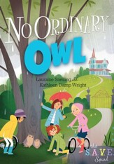 S.A.V.E. Squad Series Book 4: No Ordinary Owl - eBook