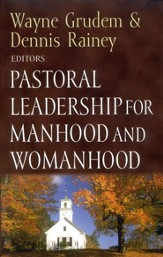 #4: Pastoral Leadership for Manhood & Womanhood
