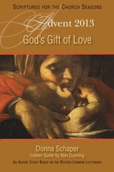 God's Gift of Love: An Advent Study Based on the Revised Common Lectionary - eBook