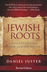 Jewish Roots: Understanding Your Jewish Faith
