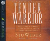 Tender Warrior:Updated and Revised - audiobook on CD