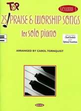 25 Top Praise & Worship Songs for Solo Piano, volume 3