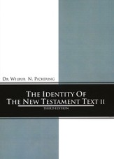 Identity of the New Testament Text II: 3rd Edition