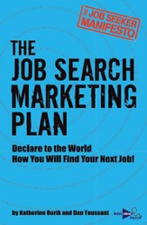 The Job Seeker Manifesto: The Job Search Marketing Plan - eBook