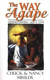 The Way of Agape: Understanding God's Love - eBook