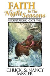 Faith In The Night Season's: Understanding God's Will - eBook