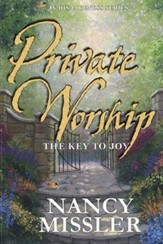 Private Worship: The Key to Joy - eBook