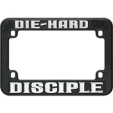 Motorcycle License Plate Frame, Die-Hard Disciple