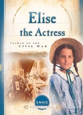 Elise the Actress: Climax of the Civil War - eBook