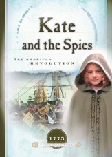 Kate and the Spies: The American Revolution - eBook