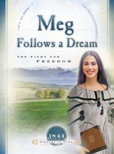 Meg Follows a Dream: The Fight for Freedom - eBook