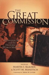 The Great Commission: Evangelicals and the History of World Missions - Slightly Imperfect