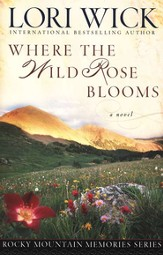 Where the Wild Rose Blooms - eBook