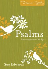 Psalms: Discover Together Bible Study