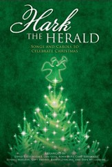 Hark the Herald: Songs and Carols to Celebrate  Christmas