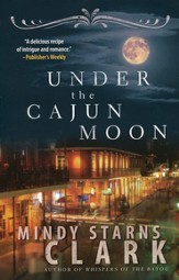 Under the Cajun Moon - eBook