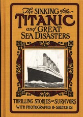 The Sinking of the Titanic and Great Sea Disasters  - Slightly Imperfect