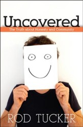 Uncovered: The Truth About Honesty and Community