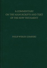 Commentary on the Manuscripts and Text of the New Testament