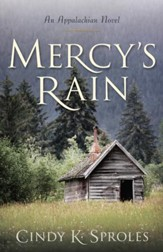Mercy's Rain: An Appalachian Novel