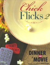 Group's Dinner and a Movie: Chick Flicks 2: Friendship Faith, and Fun For Women's Groups