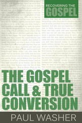 The Gospel Call and True Conversion - eBook