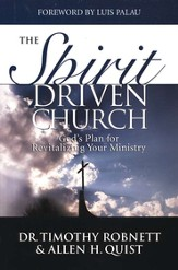 The Spirit-Driven Church: God's Plan for Revitalizing Your Ministry