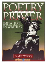 Poetry Primer: Imitation In Writing, Teacher's Edition