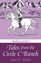 Andrea Carter's Tales from Circle C Ranch