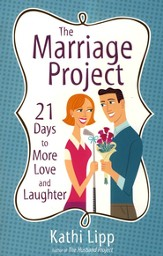 The Marriage Project: 21 Days to More Love and Laughter - eBook