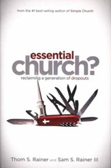 Essential Church? Reclaiming a Generation of Dropouts  - Slightly Imperfect