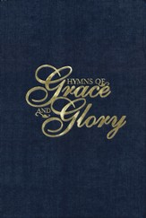 Hymns of Grace and Glory (Blue Hardcover)