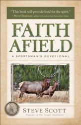 Faith Afield: A Sportsman's Devotional - eBook