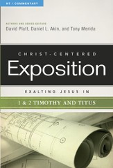 Exalting Jesus in 1 & 2 Timothy and Titus - eBook