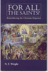 For All the Saints?: Remembering the Christian Departed - eBook