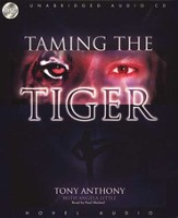 Taming the Tiger: From the Depths of Hell to the Heights of Glory - audiobook on CD