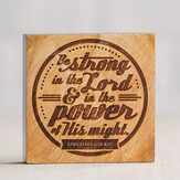 Power & Might Plaque