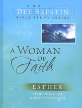 A Woman of Faith: Esther, Dee Brestin Bible Study Series  - Slightly Imperfect