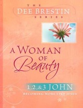A Woman of Beauty: 1,2 & 3 John, Dee Brestin Bible Study Series   - Slightly Imperfect