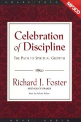Celebration of Discipline - Unabridged Audiobook on MP3