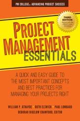Project Management Essentials: A Quick and Easy Guide to the Most Important Concepts and Best Practices for Managing Your Projects Right - eBook