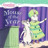 Angelina Ballerina: Mouse of the Year