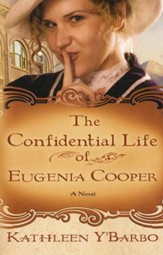 The Confidential Life of Eugenia Cooper: Woman of the West