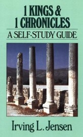 1 Kings & 1 Chronicles: Jensen Bible Self-Study Guide Series