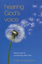 Hearing God's Voice: Seven Keys to Connecting with God