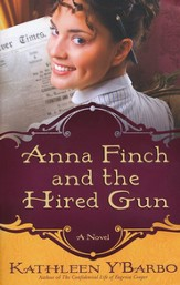 Anna Finch and the Hired Gun, Women of the West Series #2
