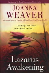 Lazarus Awakening: Finding Your Place in the Heart of God - Slightly Imperfect
