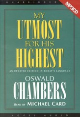 My Utmost for His Highest Unabridged on MP3 CD