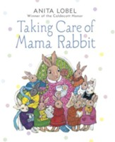 Taking Care of Mama Rabbit - eBook