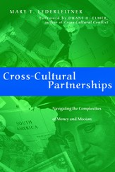 Cross-Cultural Partnerships: Navigating the Complexities of Money and Mission - eBook